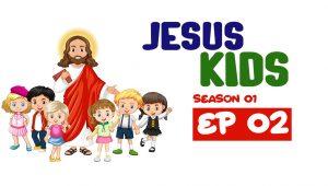 Jesus Kids: 1×2