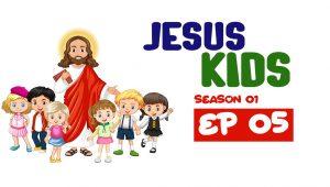 Jesus Kids: 1×5