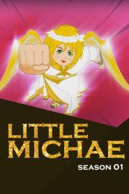 Little Michae: Season 1