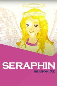 Seraphin: Season 2