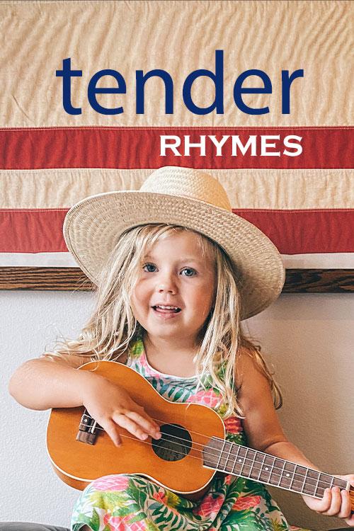 Tender Rhymes