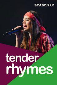Tender Rhymes: Season 1